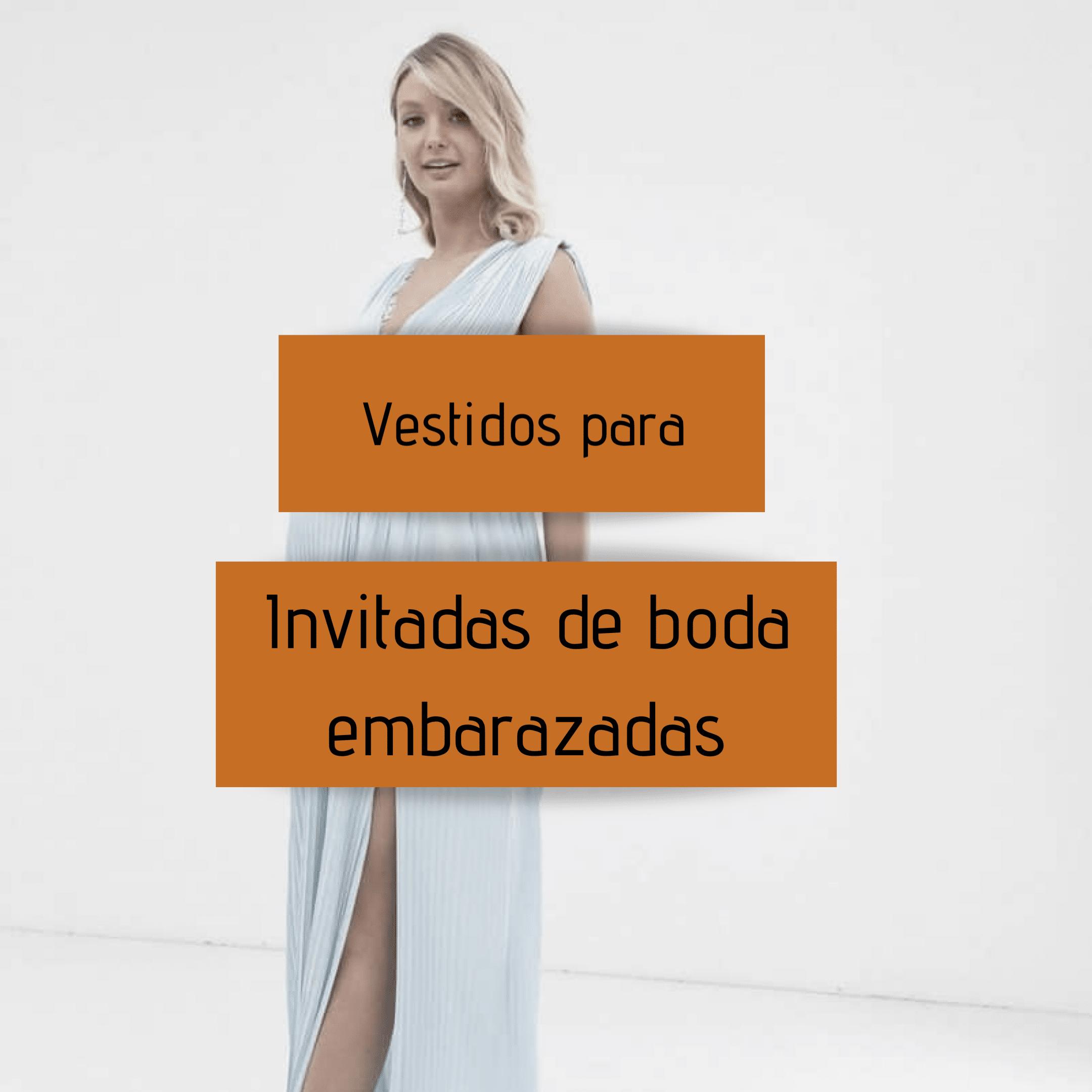 Vestidos para invitadas de boda embarazadas