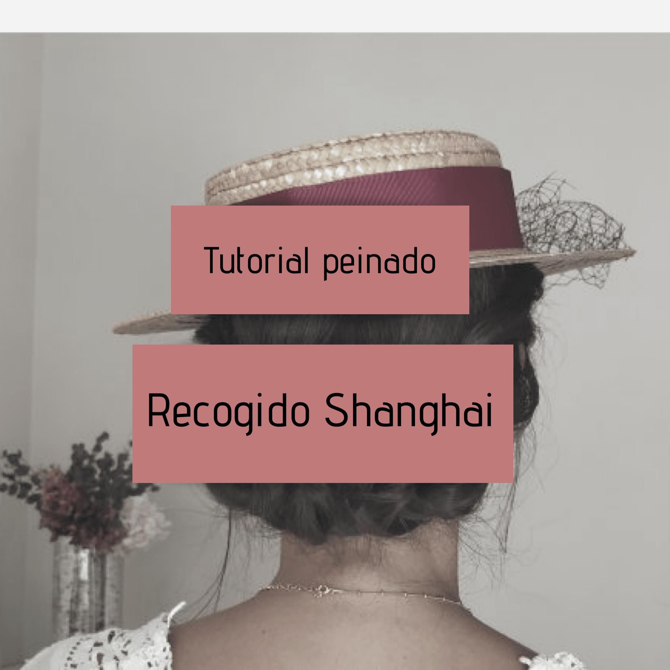 Tutorial peinado para invitada de boda – Recogido Shanghai