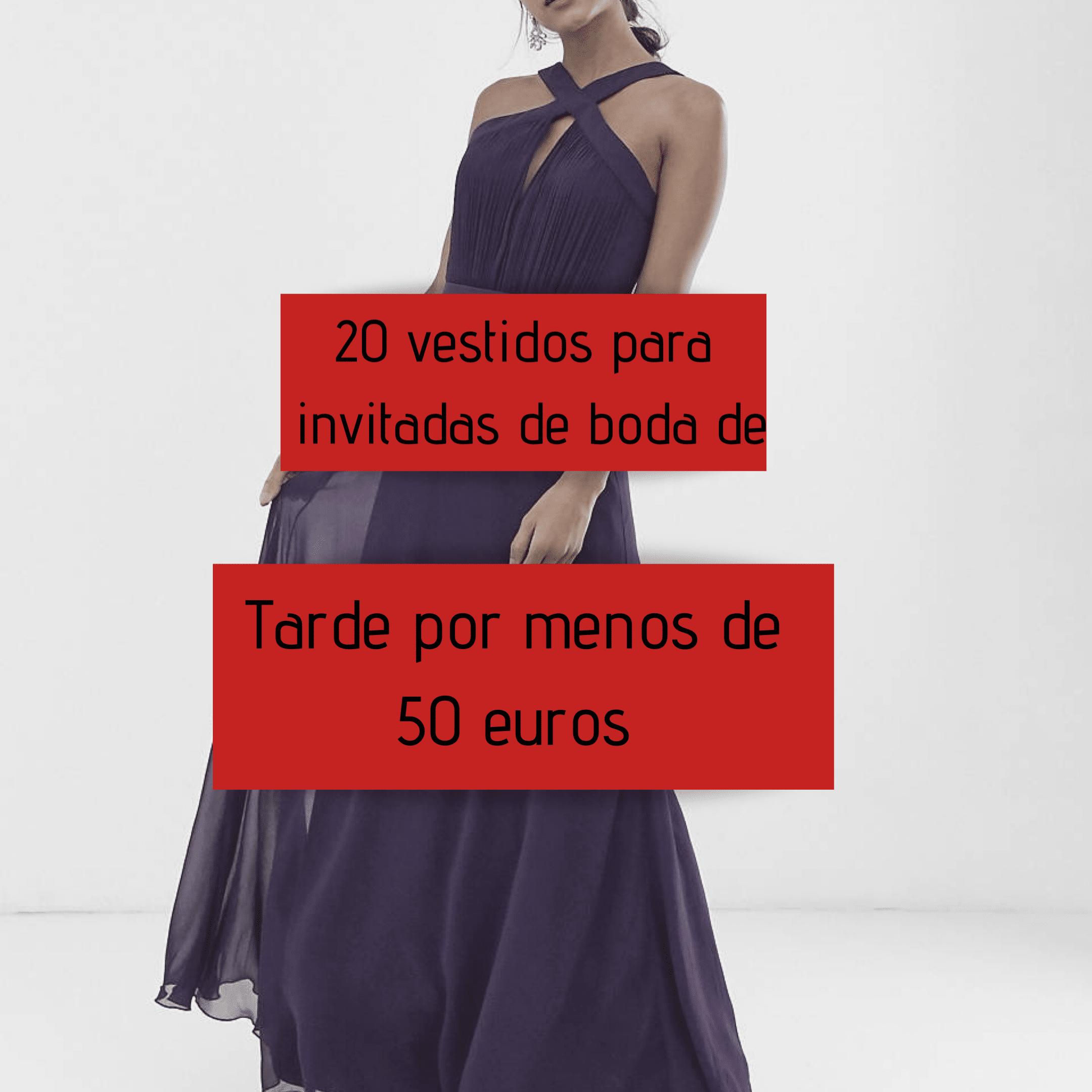 20 vestidos para invitadas de boda de tarde por menos de  50€
