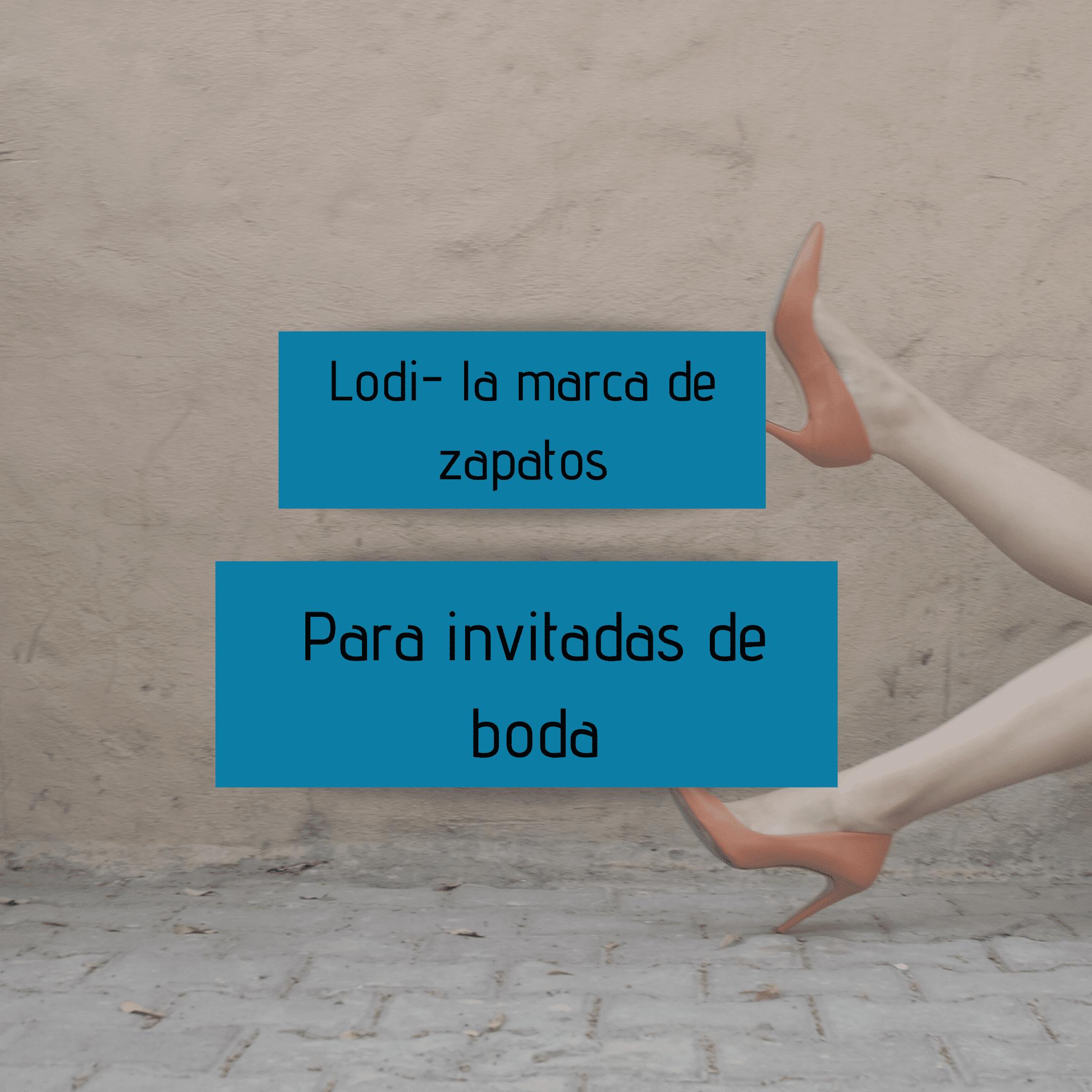 Lodi – La Marca de zapatos para invitadas de boda
