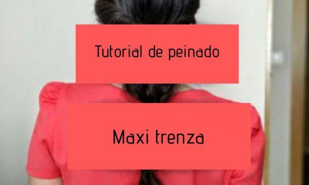 Tutorial de peinado para invitadas de boda – Maxi trenza