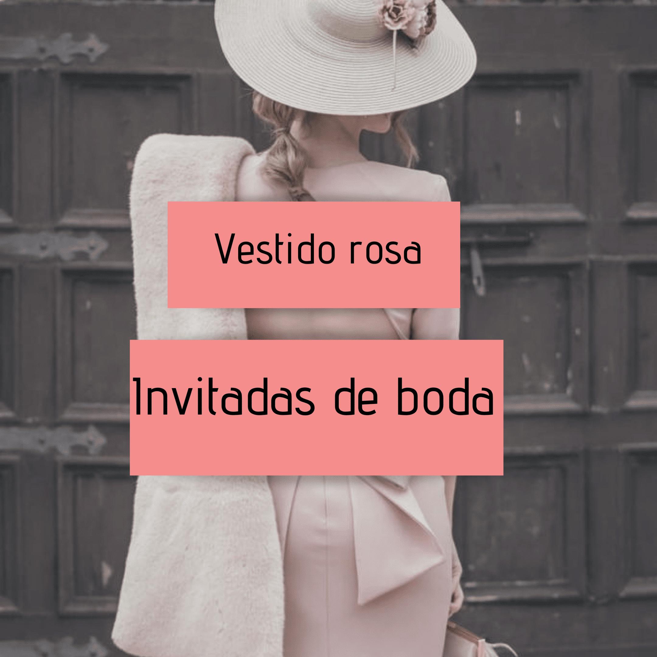 Vestido rosa  para invitadas de boda
