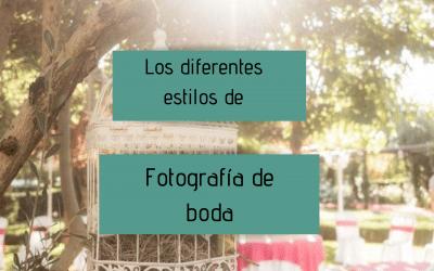 Los diferentes estilos de fotografía de boda