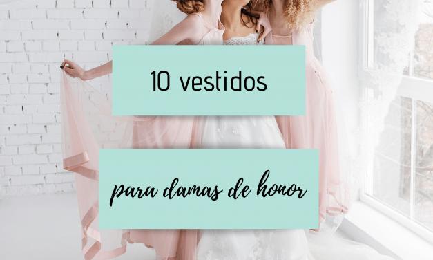 10 vestidos para damas de honor