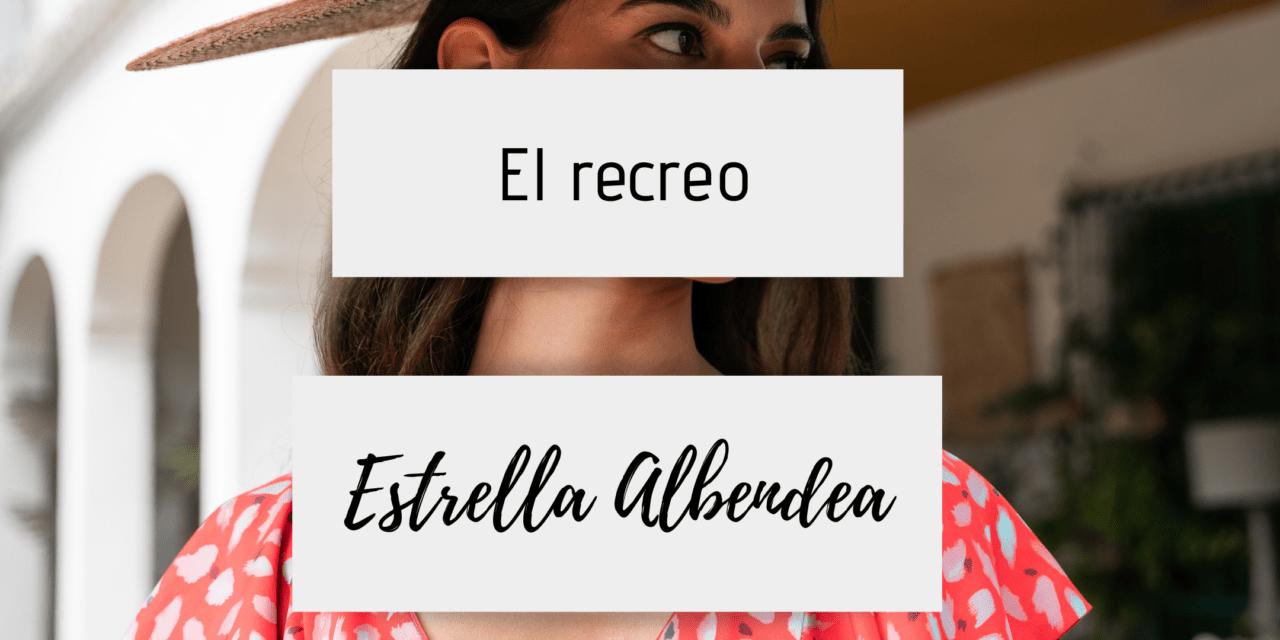 Producción El Recreo – Estrella Albendea